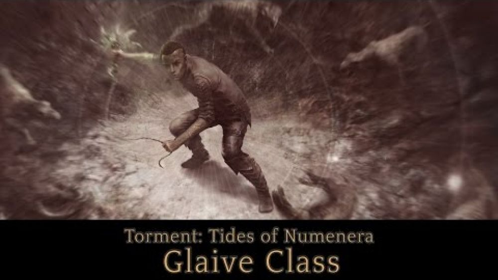 Torment: Tides of Numenera - Glaive Class