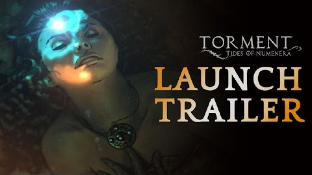 Torment: Tides of Numenera - Launch Trailer
